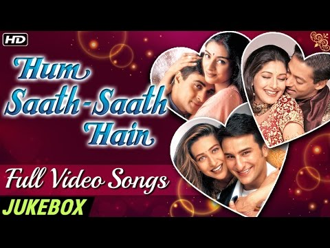 HUM SAATH SAATH HAIN Full Video Songs (HD)...