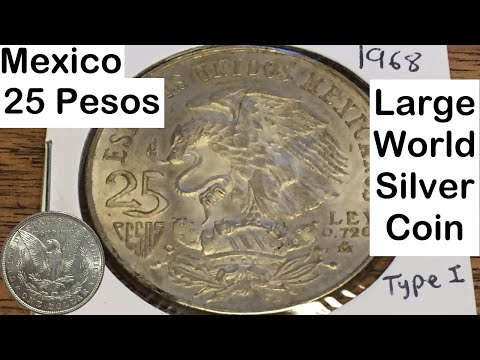 Mexico 25 Pesos 1968 (Large Silver Coin of the Week Nov 22 2016)