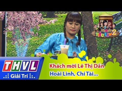 THVL | Hội quán tiếu lâm 2 - Tập 8: Khách mời Lê Thị Dần - Hoài Linh, Thúy Nga, Chí Tài