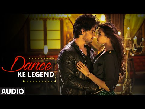 Dance Ke Legend Full AUDIO Song - Meet Bros | Hero | Sooraj Pancholi, Athiya Shetty | T-Series