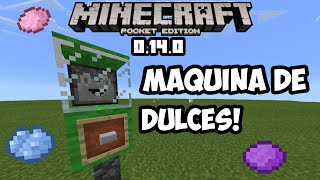 Maquina de dulces Minecraft pe 0.14.0 build x Pocket edition