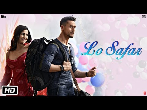 Baaghi 2: Lo Safar Song | Tiger Shroff | Disha P | Mithoon | Jubin N | Ahmed Khan Sajid Nadiadwala