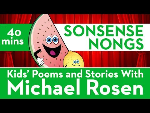 Kids' Poems and Stories With Michael Rosen - SONSENSE NONGS - Kids Cartoon Songs