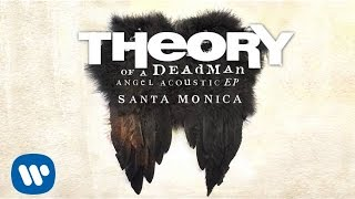 Theory of a Deadman - Santa Monica - Acoustic (Audio)