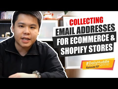 Daily Huddle - Ep 57 | Collecting Email Addresses For eCommerce & Shopify Stores