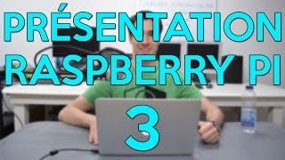 Présentation du Raspberry Pi 3 |HD Français