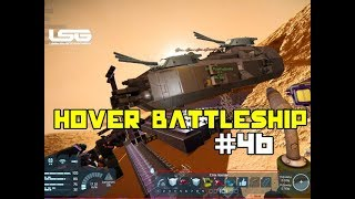 Space Engineers - Colony Wars - Part 46 - Hover Battleship