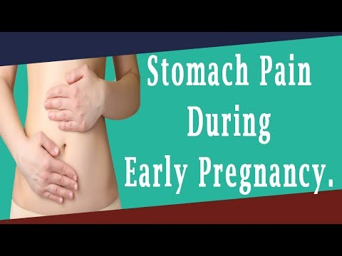 Middle stomach pain in early pregnancy