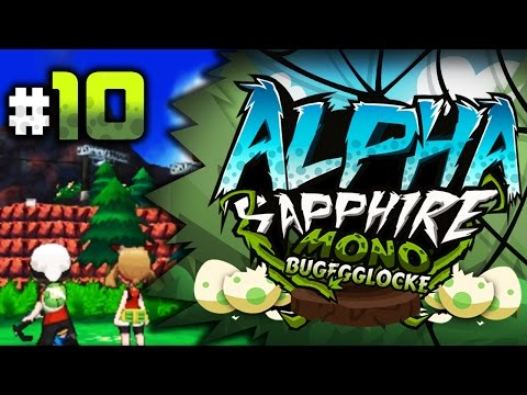 "Pokemon Alpha Sapphire MonoBug EGGLOCKE Let's Play w/ aDrive Episode 10 ""May and I"""