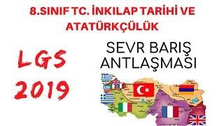 LGS 2019 SEVR BARIŞ ANTLAŞMASI