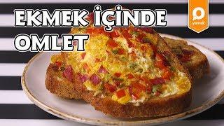 Ekmek İçinde Omlet Tarifi - Onedio Yemek - Kahvaltı Tarifleri