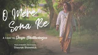 O Mere Sona Re | A Cover by Deepa Bhattacharjee | Teesri Manzil