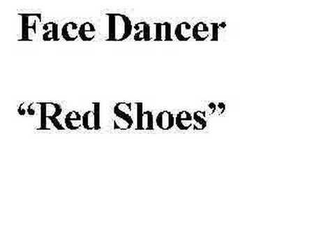 Face Dancer Red Shoes Lyrics