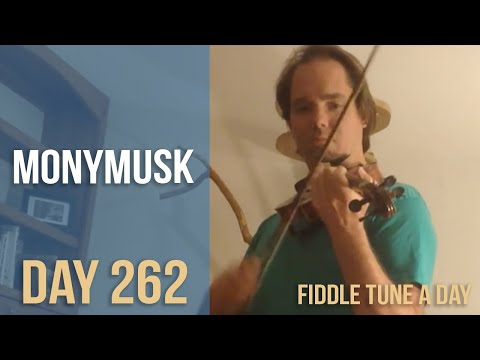 Monymusk - Fiddle Tune a Day - Day 262
