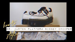 How To Style: Dr. Martens Sidney Platform Creepers // LOOKBOOK