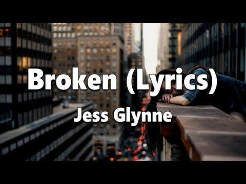 Jess Glynne - Broken (Lyrics)