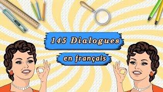 méthode pour parler français couramment  : 145 dialogues en français authentique