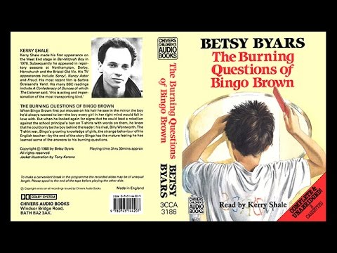 The Burning Questions of Bingo Brown read by Kerry Shale (1992)