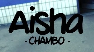 DYMedia | Chambo - Aisha (Music Video)