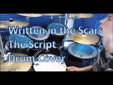 Written In The Scars- The Script- Drum Cover