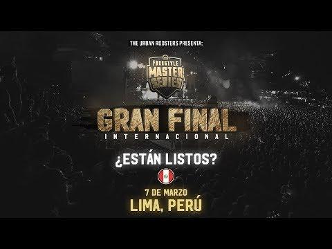 FMS INTERNACIONAL   LA GRAN FINAL   LIMA PERÚ