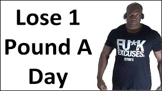 How to Lose Weight Fast (Like a Pound a Day) At Home - NO EXCUSES!