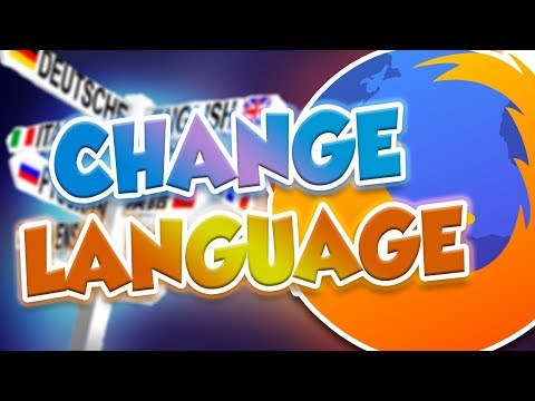 How To Change The Language In Mozilla Firefox