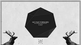 No Fast Forward - Cult [MINIMAL TECHNO]