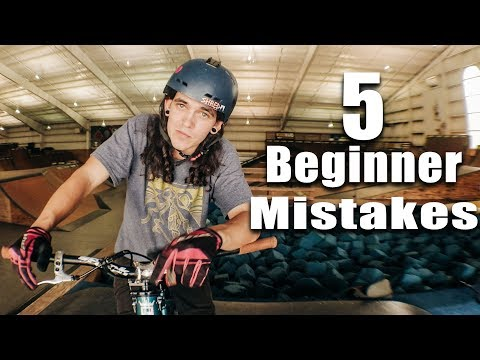 DON'T make these 5 BEGINNER MISTAKES: BMX/MTB