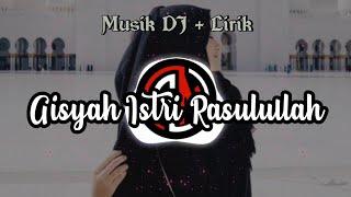 Download lagu DJ AISYAH ISTRI RASULULLAH || LIRIK LAGU