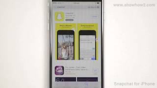 Snapchat For iPhone - How To Install And Setup Snapchat