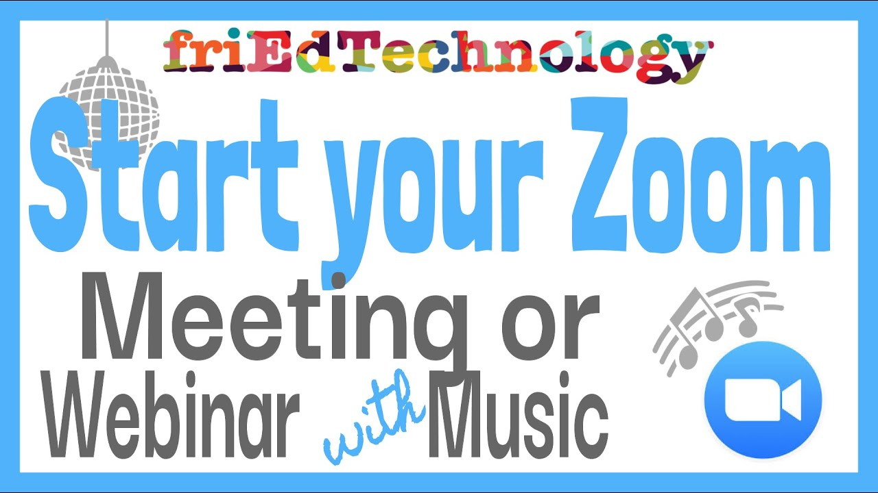 Start your Zoom Webinars or Meetings with Music