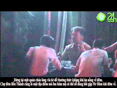 Mr Dam  ong hoang nhac Viet  nhin trom gai dep  videoclip hot  an dem cho Ben thanh