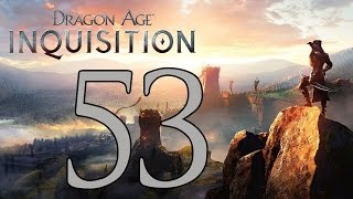Dragon Age: Inquisition - Gameplay Walkthrough Part 53: Capture the Ramparts