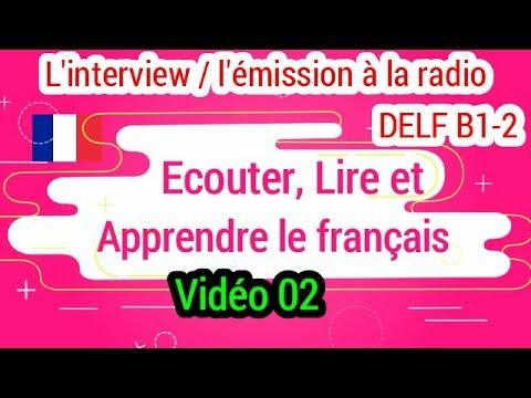 Dialogues  en français - L'interview / l'émission à la radio Niveau B1-B2 (02)