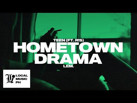 TEEN - Hometown Drama (feat. R!S)