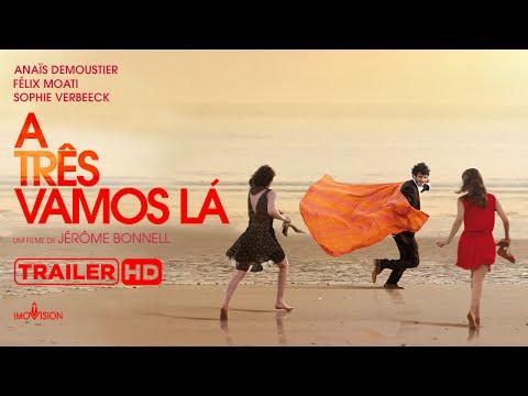 Trailer do filme A Três Vamos Lá