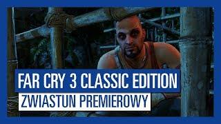 Far Cry 3 Classic Edition5 – Zwiastun premierowy