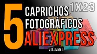 5 CAPRICHOS FOTÓGRAFICOS DE ALIEXPRESS (volumen II) | Comprar, comprar y comprar!!!