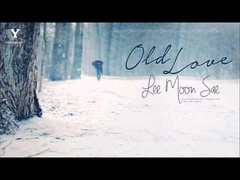 [Vietsub] 옛사랑 | Old love - Lee Moon Sae (y-heaven.net)