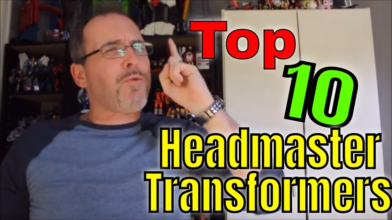 GotBot Counts Down: Top 10 Headmaster Transformers!