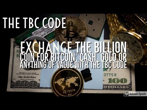 How to Exchange Billion Coin for Bitcoin, cash, Gold or anything of equal value!!!