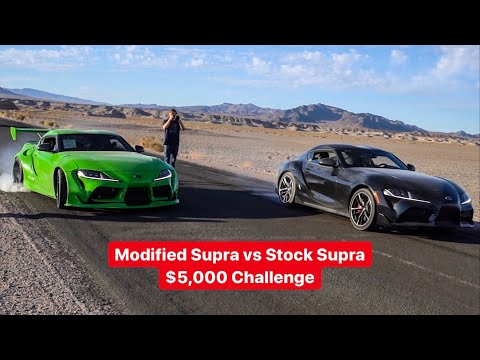 STOCK VS MODIFIED TOYOTA SUPRA $5,000 CHALLENGE!