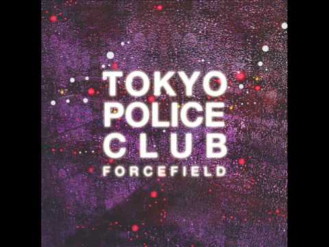 Tokyo Police Club - Forcefield 2014 Full Album