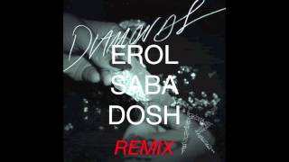 Diamonds - Rihanna (Erol Sabadosh Remix)