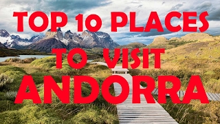 Top 10 Places To Visit in Andorra | Top 10 Tourist Attractions in Andorra | Travel Andorra