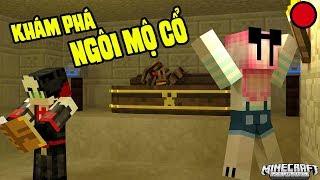 REDHOOD VÀ MỀU STREAM THỬ THÁCH KHÁM PHÁ NGÔI MỘ CỔ TRONG MINECRAFT | Redhood Stream Minecraft