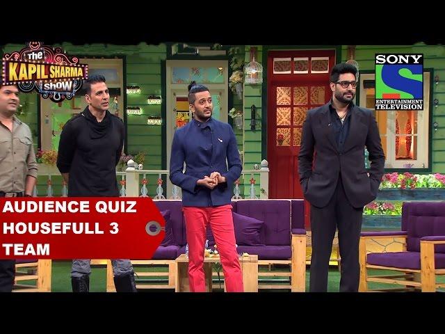Audience quiz Housefull 3 team - The Kapil Sharma Show