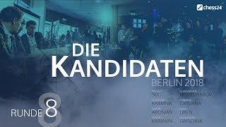 Runde 8 – Kandidatenturnier 2018 – Live-Kommentierung