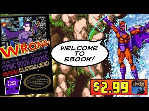 Superheroes and Retro Video Games Meet in This Kindle Ebook... Spider-Man! Batman! X-Men! More!